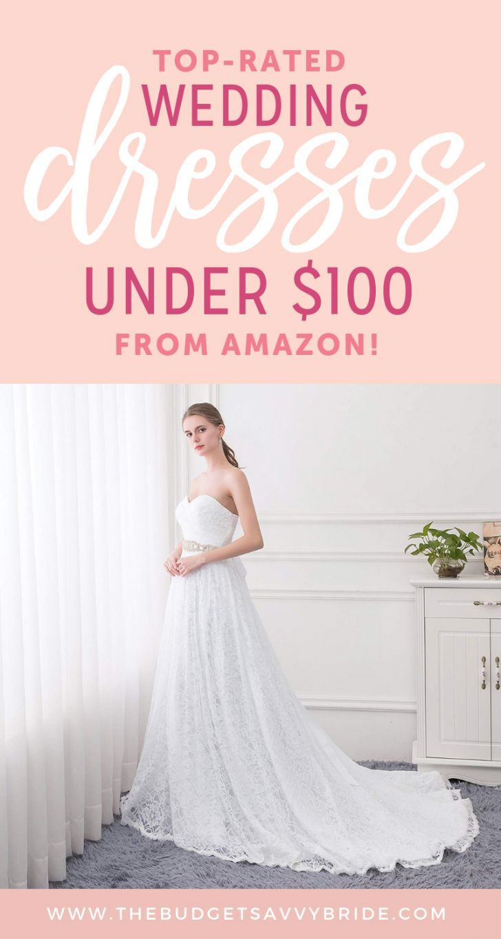 Shop These Top Rated Amazon Wedding Dresses Under 100 Wedding Dresses Under 100 Budget Wedding Dress Wedding Dresses Amazon