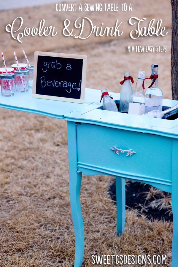 Sewing Table Turned Party Cooler - in just a few easy steps, transform an old sewing table into a cooler and chic serving table! When the party is done, flip down the top and you have a lovely side table.
