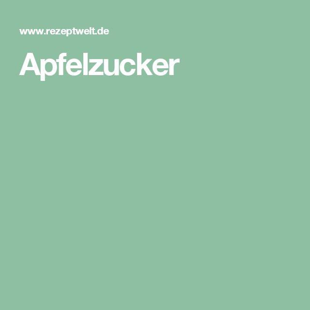 Apfelzucker