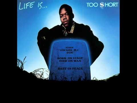 """Artist: Too $hort; Album: Life Is...  Too $hort; Track: """"Don't Fight The Feeling""""; Label: Jive Records; 1988."""