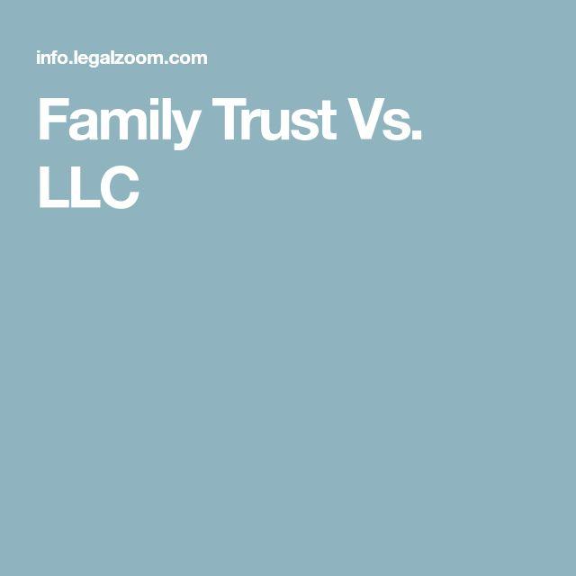 Family Trust Vs. LLC