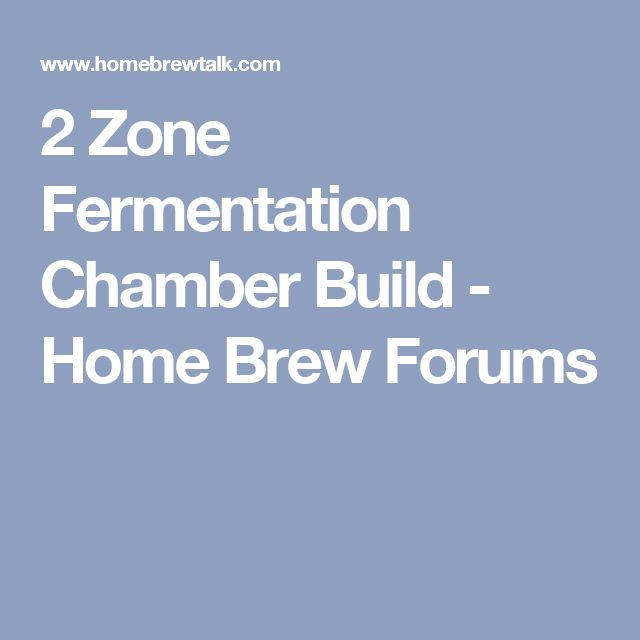 2 Zone Fermentation Chamber Build - Home Brew Forums