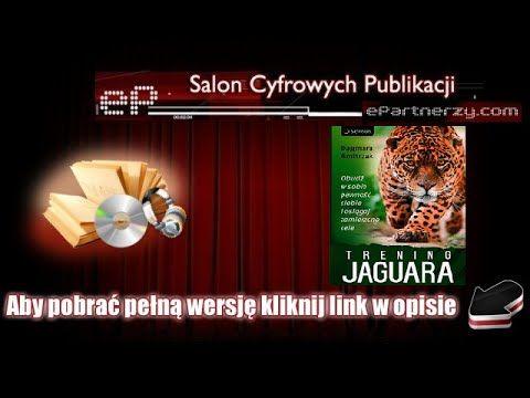 """Trening Jaguara. Obudź w sobie pewność siebie i osiągaj zamierzone cele-- Dagmara Gmitrzak - Audiobook, MP3 Pokonaj lęk i zostań mistrzem swojego życia!  Jaguar to największy dziki kot zamieszkujący obie Ameryki. Według rdzennych mieszkańców tych terenów symbolizuje prawość, czystość intencji, wewnętrzną moc, pewność siebie i odwagę. """"Być Jaguarem"""" oznacza: dążyć do realizacji celów życiowych, w pełni korzystać ze swojego potencjału i kierować się w życiu intuicją. Dlatego właśnie zwierzę to…"""