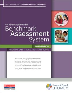 Fountas and Pinnell Benchmark Assessment System (BAS)