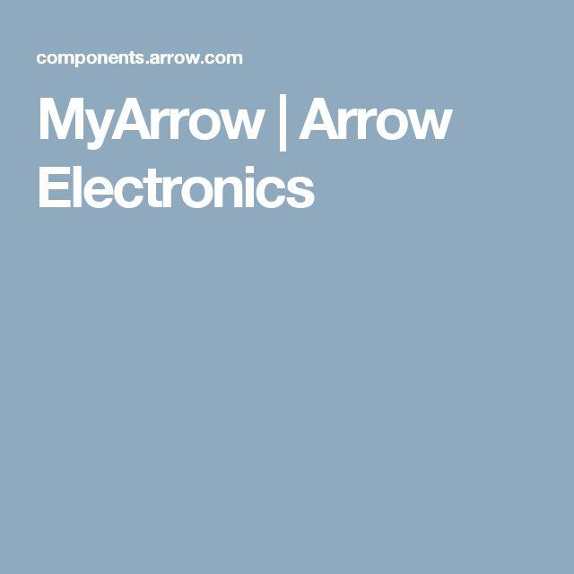 MyArrow   Arrow Electronics