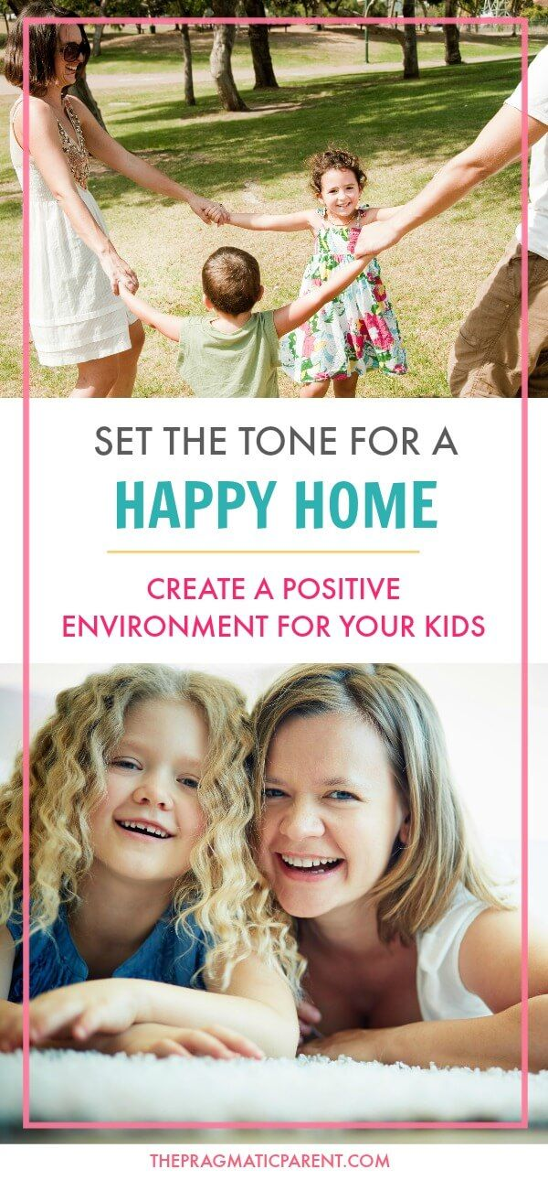 Create a positive home environment to set your kids up with a foundation of happiness and success when they grow up in the best environment possible. A positive home can instill good self-image & self-esteem in kids. Important ways to set the tone for a positive environment and childhood. via @https://www.pinterest.com/PragmaticParent/