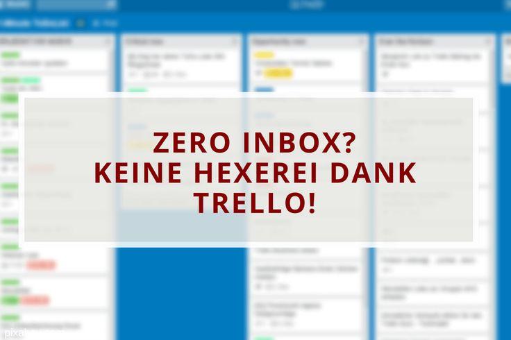 http://abenteuerhomeoffice.at/2016/02/trello-zero-inbox/ Der volle Posteingang - never ending story? Nicht mit Hilfe von Trello :-)