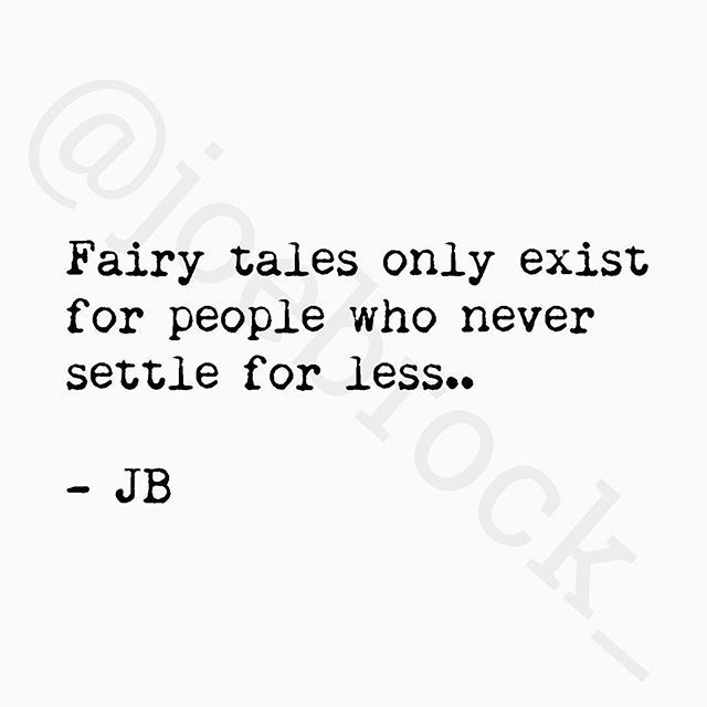 Truth!!! I settled and told myself that fairy tales didn't exist (so I would be happy) when it really was just that I wasn't with the right person. I found the right person and fairy tales do exist - he's my Prince Charming and has made all my wildest dreams come true ❤️
