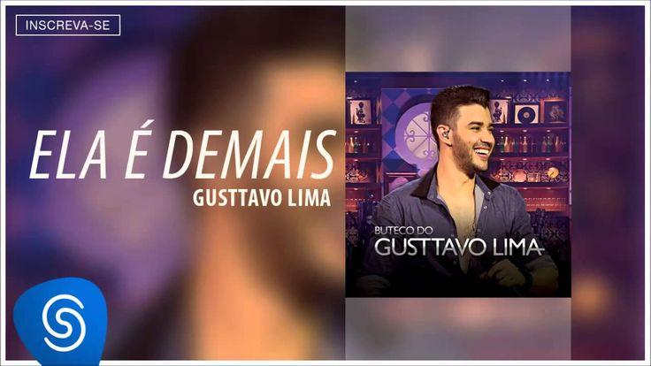Gusttavo Lima - Ela é Demais (Buteco do Gusttavo Lima) [Áudio Oficial]
