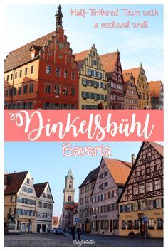 Dinkelsbühl, Bavaria - A half-timbered town completely encircled by a medieval wall - California Globetrotter
