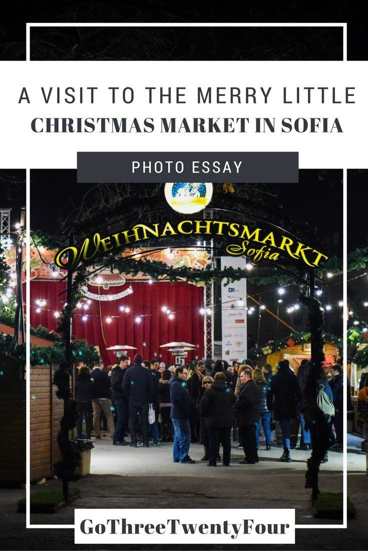 best ideas about christmas essay christmas ing the merry little christmas market in sofia photo essay