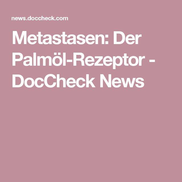 Metastasen: Der Palmöl-Rezeptor - DocCheck News