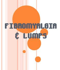 This article explains how fibromyalgia with painful lumps located under the skin called lipomas could actually be Dercum's Disease.  Written by Dr. Nathan Wei for the Arthritis Treatment and Relief website.