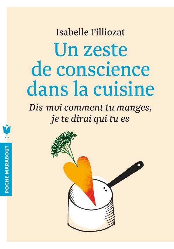 Un zeste de conscience dans la cuisine - Isabelle Filliozat - www.filliozat.net