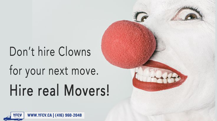 Don't hire #Clowns  for your #next #move. #Hire real #Movers! #Toronto  #Movers #YourFriendWithACubeVan #YFCV. www.yfcv.ca. Moving, #Packing  381 Dundas St E, Toronto, ON M5A 2A6