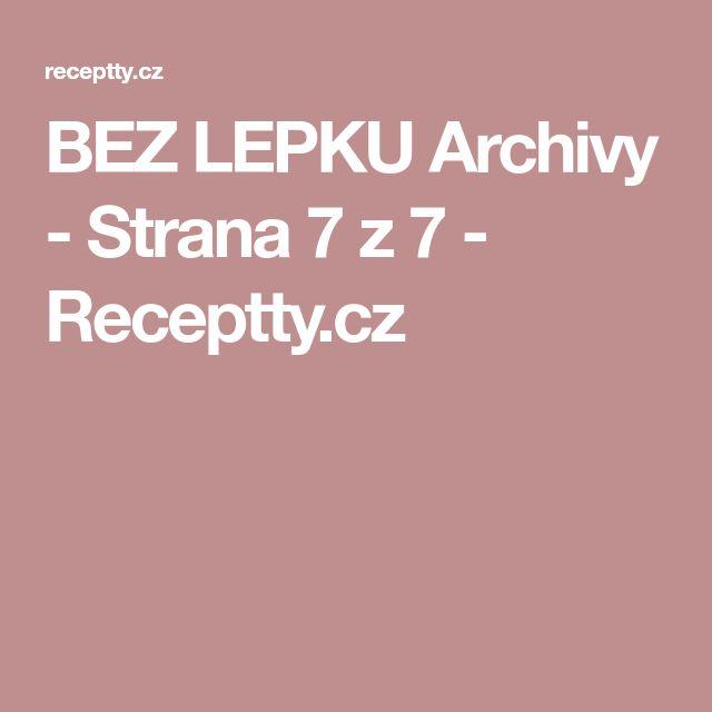 BEZ LEPKU Archivy - Strana 7 z 7 - Receptty.cz
