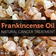 Frankincense oil---Dr. Axe. Cancer Killing Power Of Frankincense. Why do you think this information is being kept from the public?