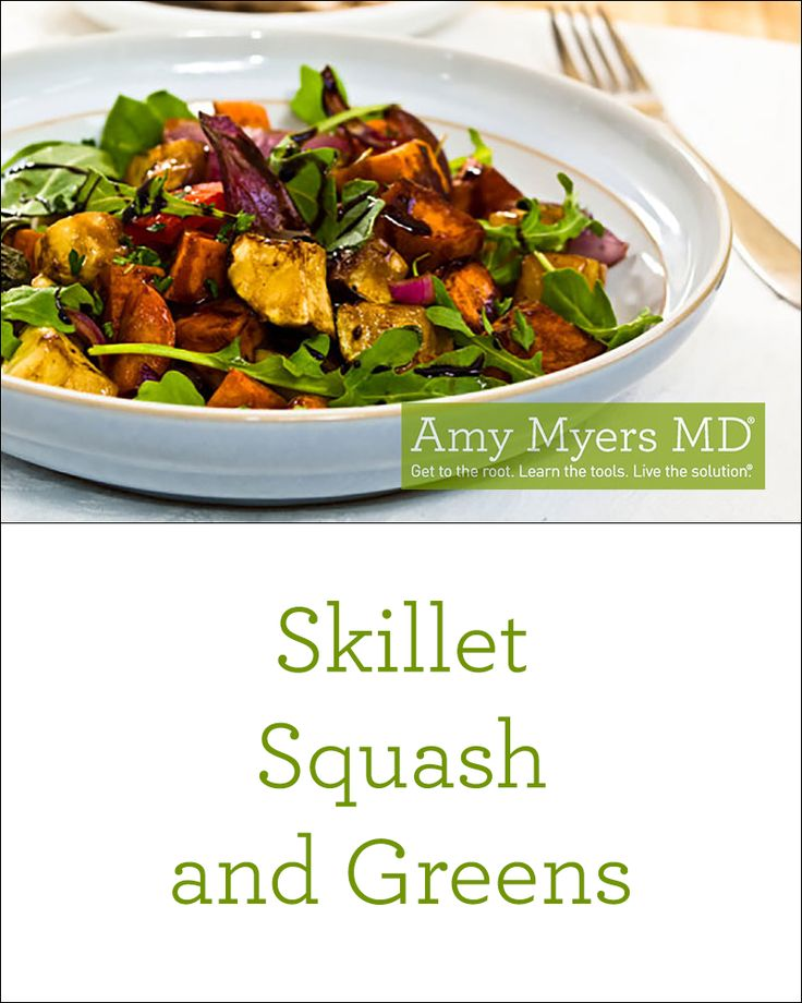 The perfect squash recipe! Skillet Squash and Greens salad - Amy Myers MD