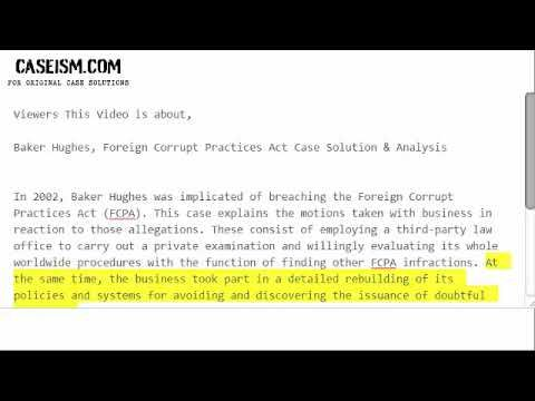 Baker Hughes Foreign Corrupt Practices Act  Case Solution & Analysis- Caseism.com https://caseism.com  Get Your Baker Hughes Foreign Corrupt Practices Act Case Study Solution.  Caseism.com is the number 1 destination for getting the case studies analyzed.  http://ift.tt/2lUnLO6 https://youtu.be/W82H6GaklfQ