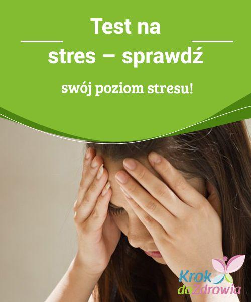 #Test na stres – sprawdź swój #poziom stresu!  Ileż to razy słyszeliśmy o tym, że stres #niesie ze sobą wiele negatywnych konsekwencji. #Wpływa na równowagę organizmu i zmniejsza jego odporność. Stajemy się dużo bardziej podatni na #różnego rodzaju choroby. W niektórych przypadkach nawet nie zdajemy sobie sprawy, że ten problem może dotyczyć i nas.