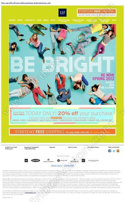 Company:  Gap Inc Subject:  BE BRIGHT + FREE Shipping Every Day                 INBOXVISION providing email design ideas and email marketing intelligence.    www.inboxvision.com/blog/  #EmailMarketing #DigitalMarketing #EmailDesign #EmailTemplate #InboxVision  #SocialMedia #EmailNewsletters