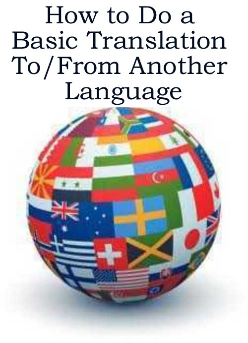 How to Do a Basic Translation To/From Another Language http://www.ebay.co.uk/sch/m.html?_odkw=&_osacat=0&_ssn=robs_rare_recordings&_trksid=p2046732.m570.l1313.TR10.TRC0.A0.Xtranslation&_nkw=translation&_sacat=0&_from=R40