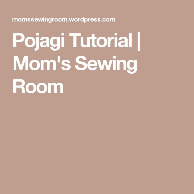 PojagiTutorial | Mom's Sewing Room