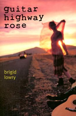 Shop for Guitar Highway Rose  by Brigid Lowry  including information and reviews.  Find new and used Guitar Highway Rose on BetterWorldBooks.com.  Free shipping worldwide.