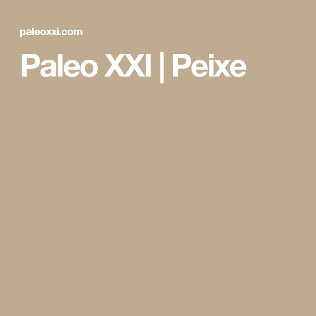 Paleo XXI | Peixe
