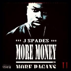 J-Spades-More-Money-More-Pagans-2-Mixtape