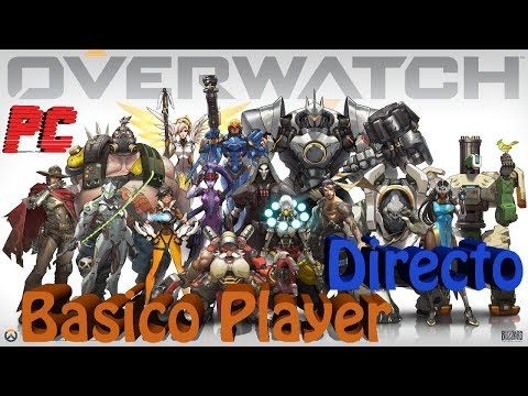 Overwatch Gameplay Español | Let's Play Overwatch | Competitivo T7 C3 | ...