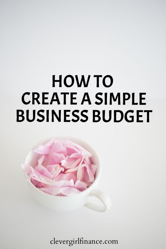 Creating a business budget does not have to be complicated!