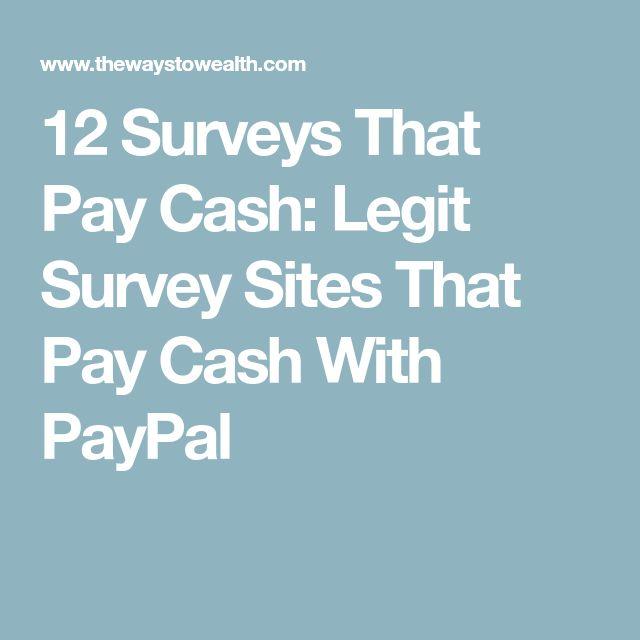 12 Surveys That Pay Cash: Legit Survey Sites That Pay Cash With PayPal
