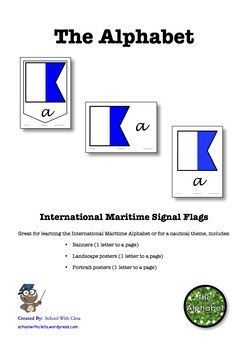 Great for learning the International Maritime Alphabet or for a nautical theme, includes:   ★ Banners (1 letter to a page)  ★ Landscape posters (1 letter to a page)  ★ Portrait posters (1 letter to a page)  You could also use some of these as flashcards too.  ***************************************************************************  There are other products in this series which can be used in conjunction with these charts.