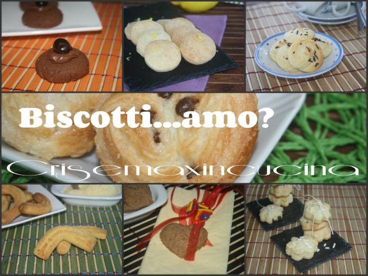 Biscotti...amo, ricette di biscotti