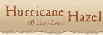 Hurricane Hazel - 50 years later