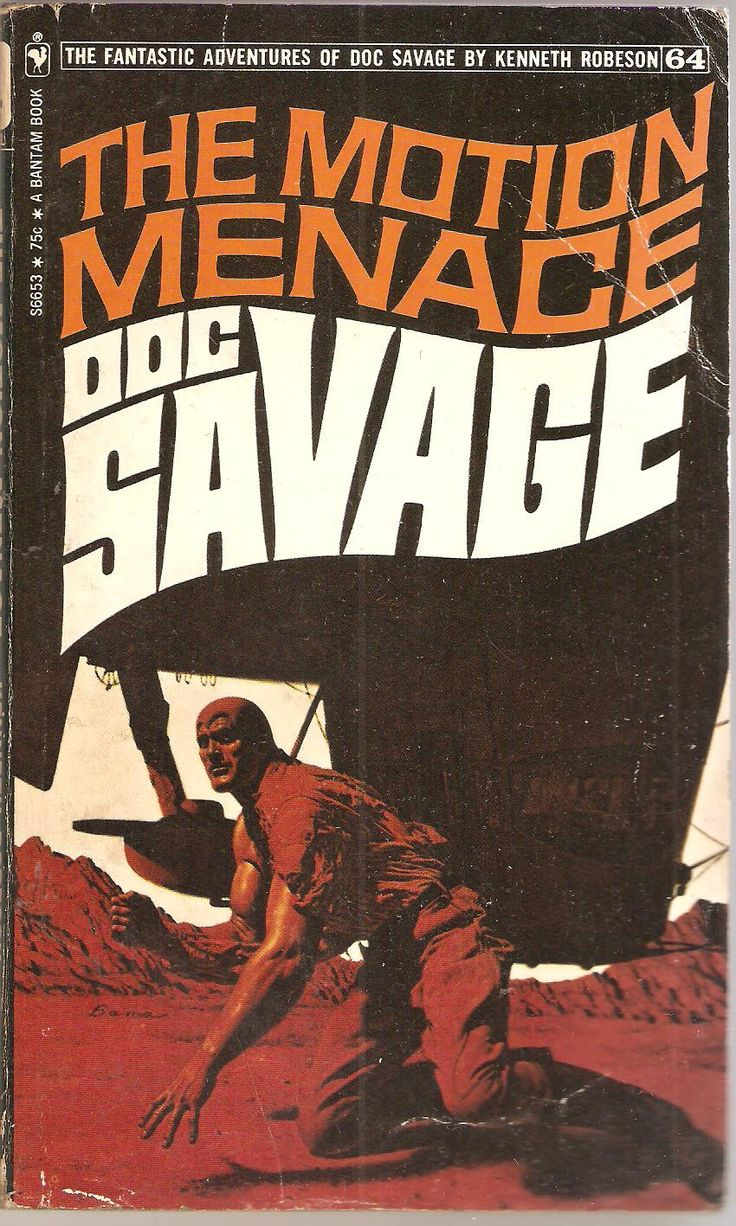 The Motion Menace Doc Savage 64 Original Issue May 1938