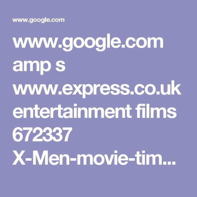 www.google.com amp s www.express.co.uk entertainment films 672337 X-Men-movie-timeline-explained-X-Men-Apocalypse-Essex-Corp amp
