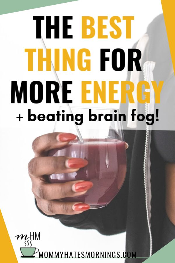 The Best Thing For Energy and Getting Rid of Brain Fog (If ...