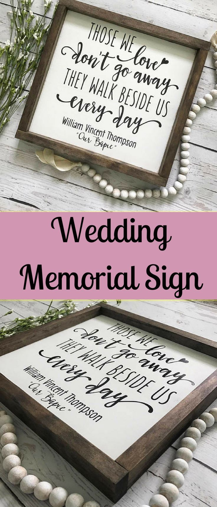 Those We Love Don't Go Away, Wedding Memorial Sign, Condolence sign, Memorial Gift, They Walk Beside Us Every Day, Wedding Sign, Remembrance #weddingsign #memorial #memorialgift #memory #quote #giftideas #remember #affiliate