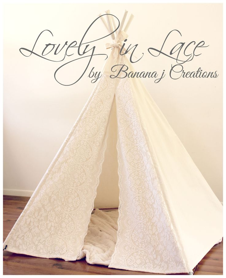 NEW Lace Inspired Tee pee with decorative scallop door edging. www.bananajcreations.com.au