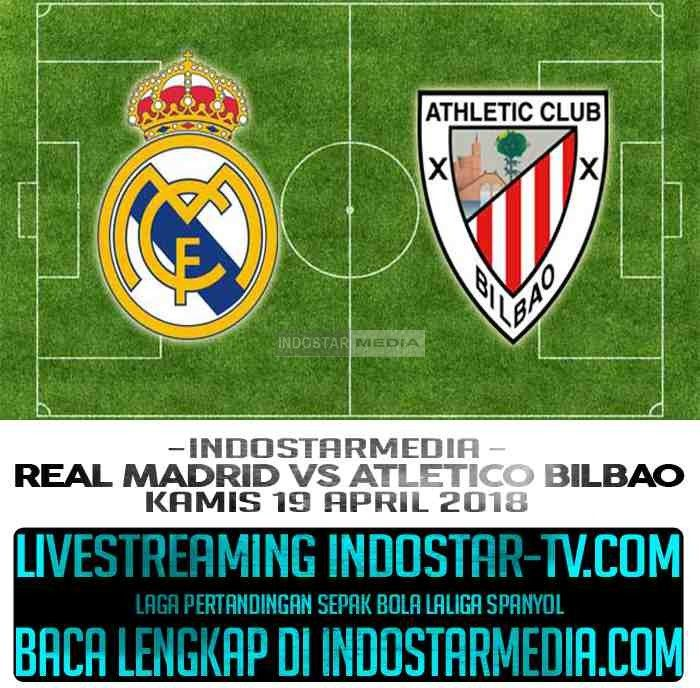 Streaming Prediksi Real Madrid vs Athletic Bilbao Kamis 19 April 2018