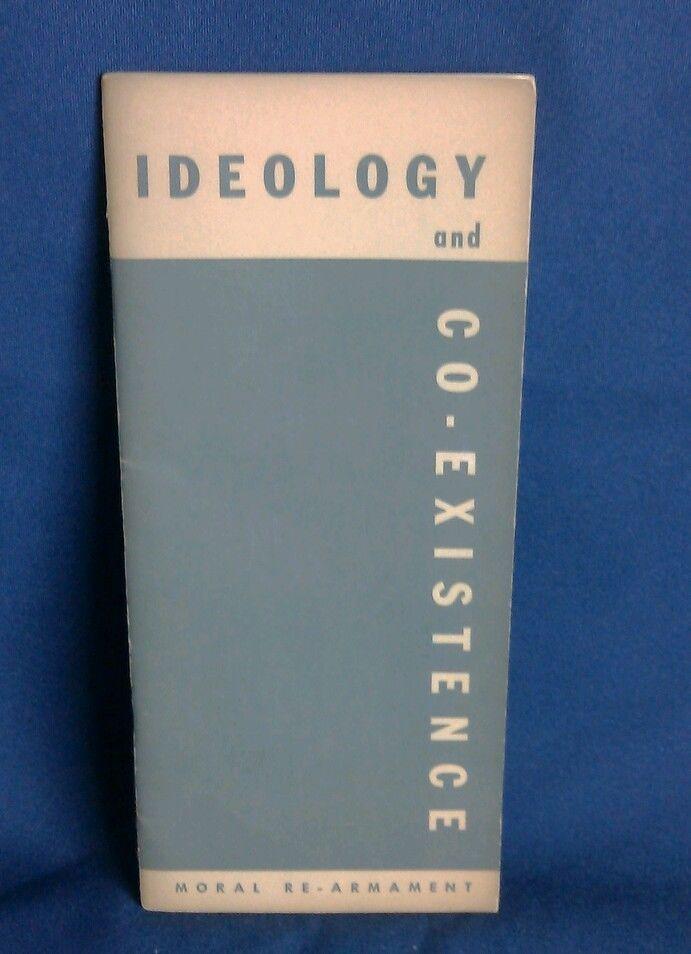 Vtg 60s Ideology & Co Existence Moral ReArmament Political Advertising……