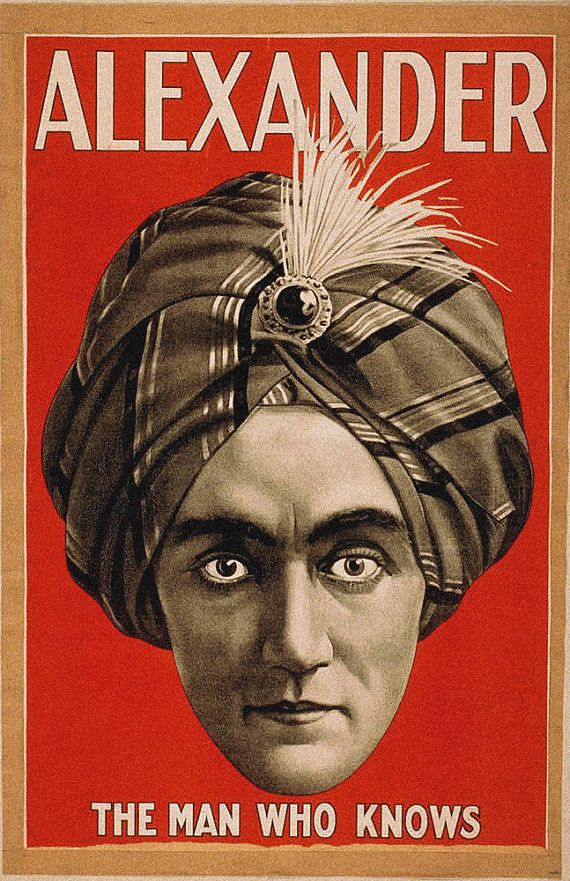Alexander the Man who Knows - Vintage Magician Poster Reproduction Print Fortune Teller Ciricus Sideshow - CP404