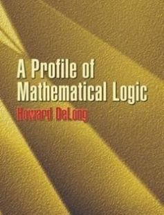 A Profile of Mathematical Logic free download by Howard DeLong Mathematics ISBN: 9780486434759 with BooksBob. Fast and free eBooks download.  The post A Profile of Mathematical Logic Free Download appeared first on Booksbob.com.