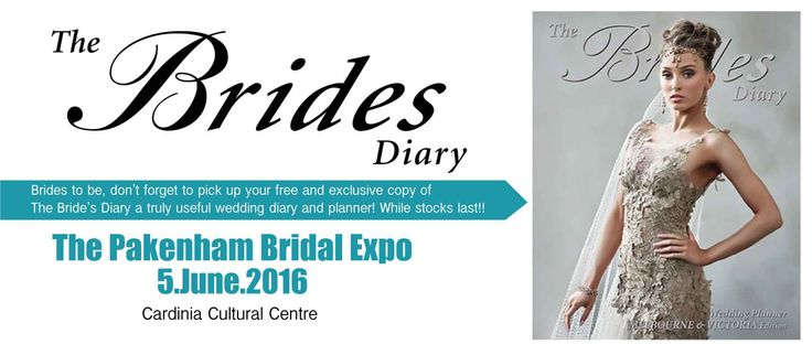 Be sure to attend the #PakenhamBridalExpo! The first 150 brides to be, receive your free and exclusive copy of The Bride's Diary! #BeInspired