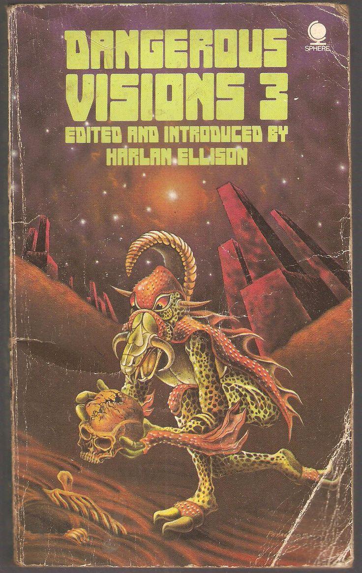 Dangerous Visions 3 Edited By Harlan Ellison With Theodore Sturgeon,  Larry Eisenberg,
