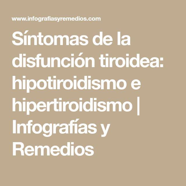 Síntomas de la disfunción tiroidea: hipotiroidismo e hipertiroidismo   Infografías y Remedios