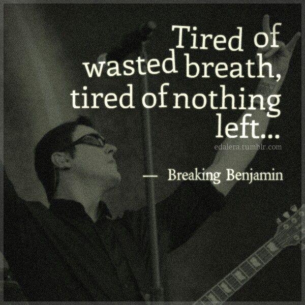 Breakup Tattoo Quotes: 25+ Best Ideas About Breaking Benjamin On Pinterest