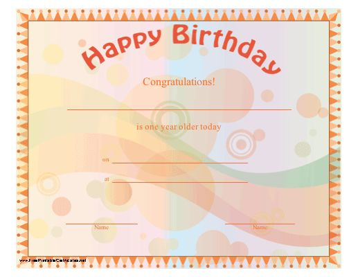 This happy birthday certificate is orange with multicolored dots and congratulates a birthday girl or boy of any age. Free to download and print